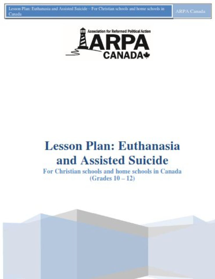 ARPA Canada - Lesson Plan Euthanasia and Assisted Suicide