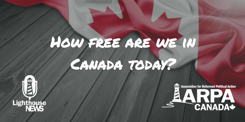 How free are we in Canada today?
