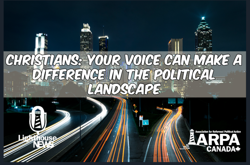 Christians: Your Voice Can Make a Difference in the Political Landscape