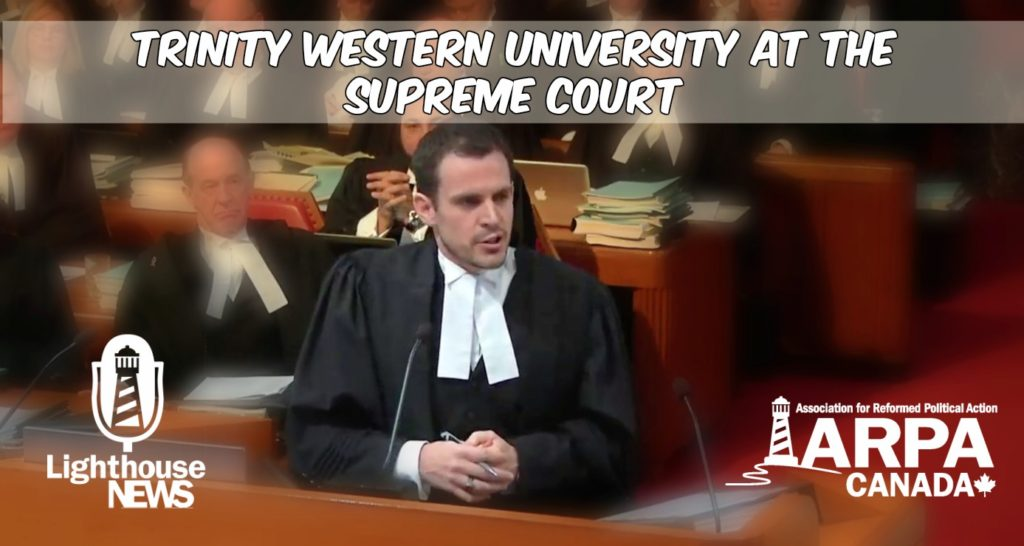 Trinity Western University at the Supreme Court