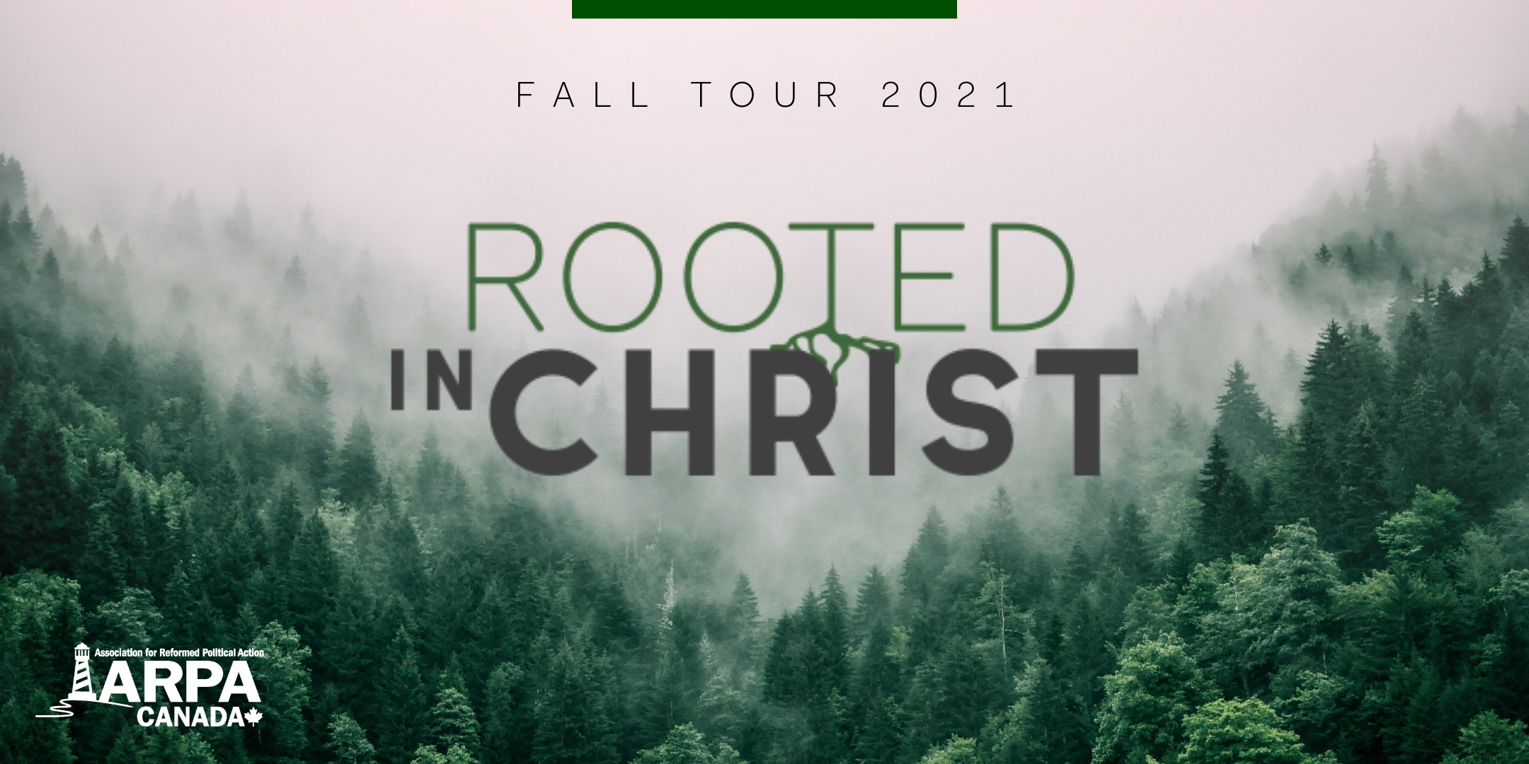 Rooted in Christ: 2021 Fall Tour